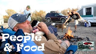The Food & People At Base Camp. ...Boondocking Colorado River