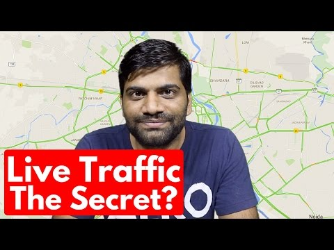 How Live Traffic Works?? Google Behind us!!! Google Maps