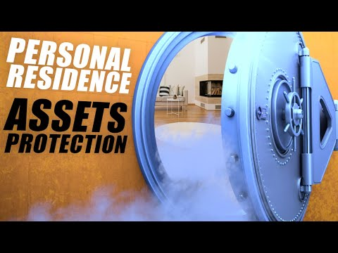 Personal Residence Asset Protection