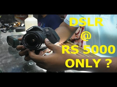 2018 Prices Of Used Dslr in Chandni chowk |KUCHA CHOUDHARY| DSLR Market In Delhi  Best Place to Buy