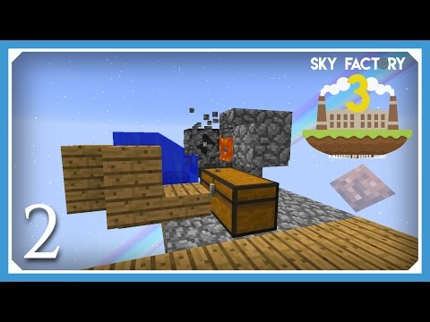 FTB Sky Factory 3 | Auto Cobblestone Generator | E02 (Modded Skyblock Minecraft 1.10.2)