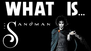 What Is... Sandman: Preludes and Nocturnes
