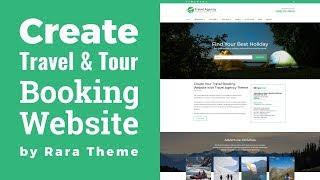 Travel Agency WordPress Theme Customization Tutorial | How to Make Travel \u0026 Tour Booking Website