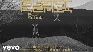 Calvin Harris Ragnbone Man  Giant Robin Schulz Remix Audio