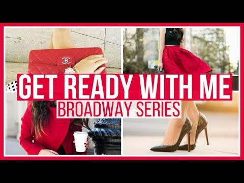 BROADWAY SERIES - Get Ready With Me 2017