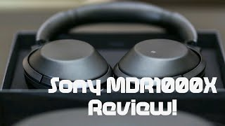 Sony MDR-1000x Full Review