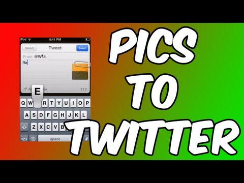 How to: Upload Pictures on iOS to Twitter Directly ~ iPod touch | iPhone | iPad