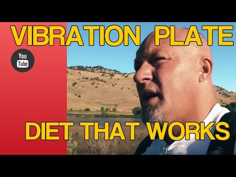 Vibration plates and Paleo Diets -  4 hour body diet - BulletProof diet.