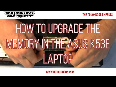 How to upgrade the memory in the ASUS K53E Laptop