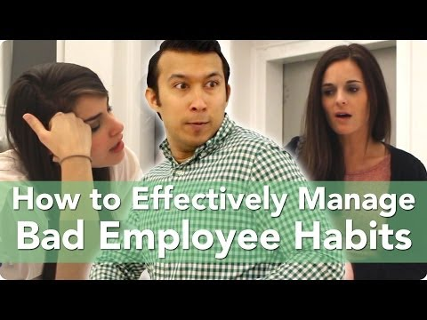 How to Effectively Manage Bad Employee Habits