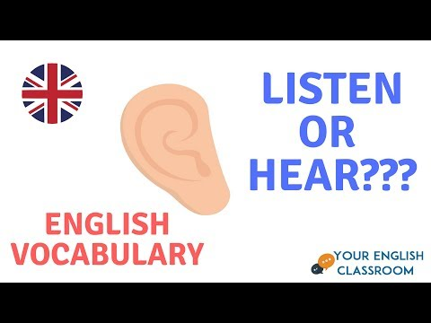 Basic English Vocabulary - Listen or Hear - Whats the difference?