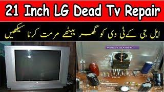 21 Inch LG Dead Tv Repair No Power ! How To Repair Dead Crt Tv Power Supply Fault
