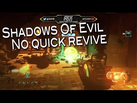 Shadows Of Evil - No quick revive challenge. (Black ops 3 Zombies)