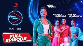 Ep-12 The Dance Project - Neha Marda | Sonali B | Faisal & Vaishnavi | Bolna |  Sawarne Lage