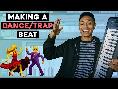 HOW to make a DANCE/TRAP beat