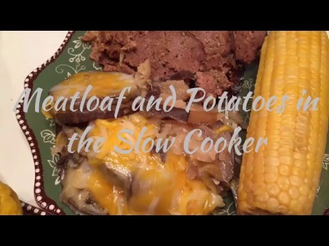 Foodie Friday!  Meatloaf and Potatoes in the Slow Cooker!
