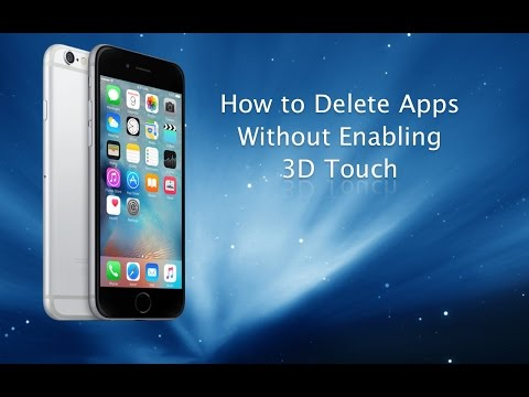 How to delete or move apps without enabling 3D Touch - iPhone Hacks