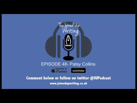 Womens Magazine Writer Patsy Collins - Joined Up Writing Podcast 48