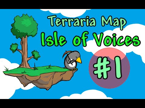 [Terraria Map] Isle of Voices - Episode 1