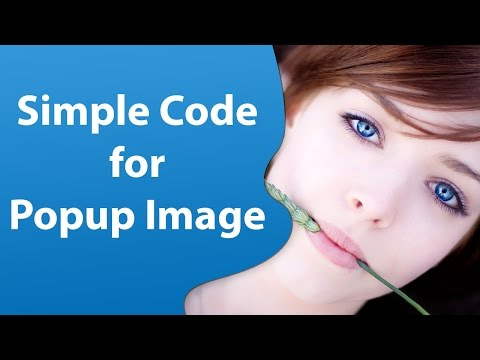 Fastest way to make a popup image - Website Tutorial