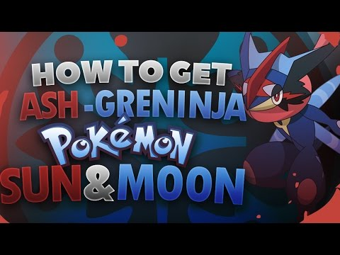 How To Get Ash-Greninja in Pokemon Sun and Moon! (w/PKHex)