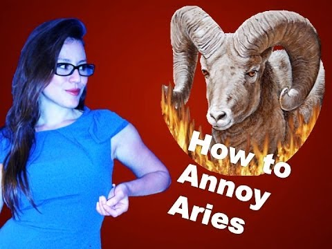 How to Annoy Aries