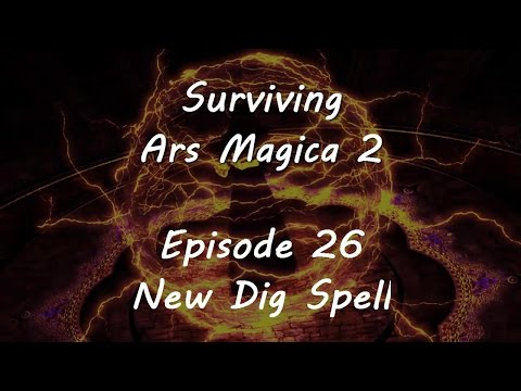 Surviving Ars Magica - Episode 26 - New Dig Spell