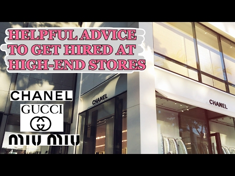 HOW TO APPLY AT A HIGH END RETAIL STORE