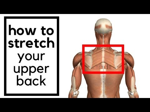 How to stretch your upper middle back -  rhomboid muscle