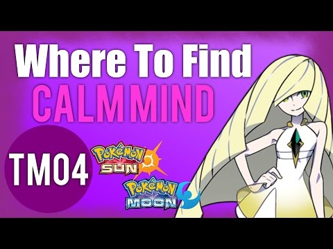 Where To Find Calm Mind (TM04) – Pokemon Sun and Moon Guide