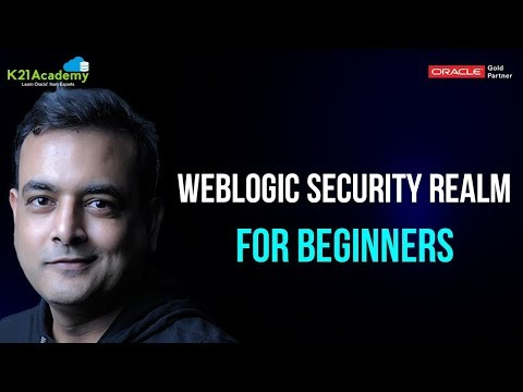 Oracle WebLogic Administration: Security Realm