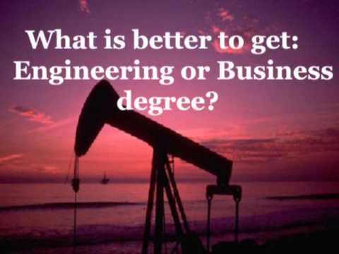 What is better to get Engineering or business degree?