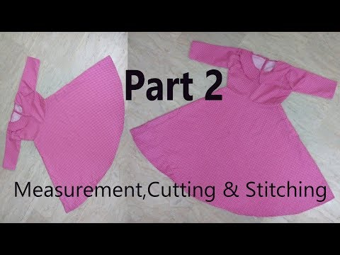 Umbrella Frock | How To Stitch Umbrella Frock?| Measurement,Cutting & stitching-Step by Step| Part 2