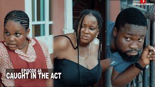 CAUGHT IN THE ACT - SIRBALO COMEDY:MOYIN EPISODE