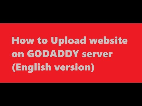 How to upload my website on godaddy server (english version  9 MARCH 2017)