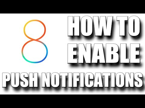How To Enable Push Notifications In iOS 8