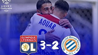 LYON 3 - 2 MONTPELLIER RESUME FRANCAIS COMPLET HIGHLIGHTS & ALL GOALS