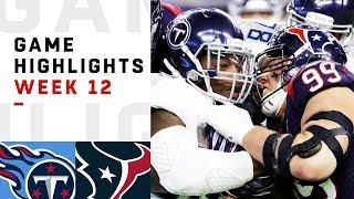 Titans vs. Texans Week 12 Highlights | NFL 2018