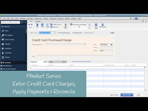 Mindset for QuickBooks: How to Enter Credit Cards and Reconcile