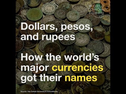 Dollars, Pesos and rupees   This is how the world's major currencies got their names