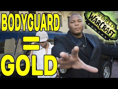 World of Warcraft LEGION: Bodyguard = GOLD !!
