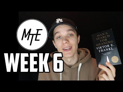 Man's Search for Meaning | Week 6