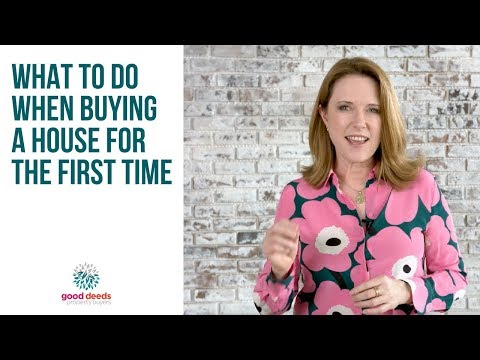 What to do when buying a house for the first time | Buyers Agents Sydney | Good Deeds