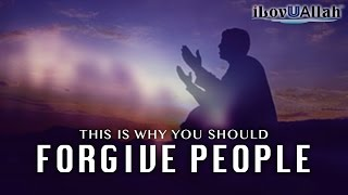 This Is Why You Should Forgive People