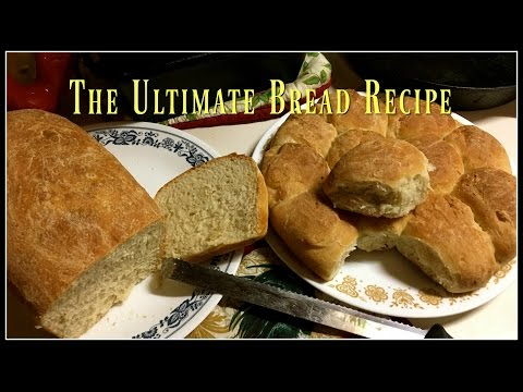 How to Make The Ultimate Bread Recipe! ~