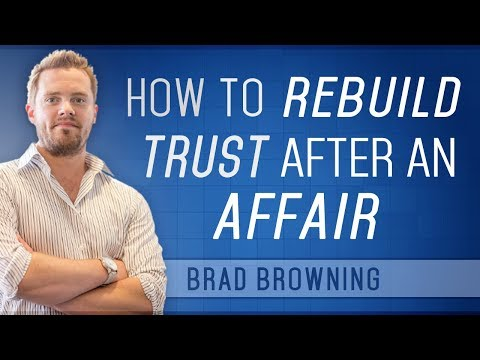 How To Rebuild Trust After An Affair (And Get Forgiveness)