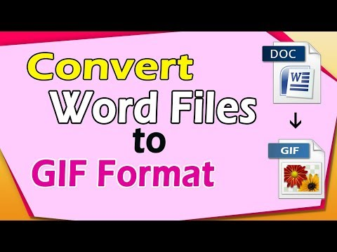 How to Convert Word to Gif | Word to GIF Converter | Image Converter Software
