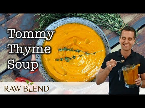 How to Make a Tommy Thyme Soup in a Vitamix