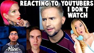 REACTING TO YOUTUBERS I DON