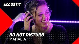 Mahalia - Do Not Disturb | 3FM Live